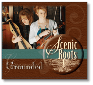 Scenic Roots Grounded CD